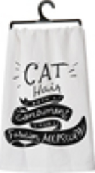 Cat Hair Is A Condiment Tea Towel from your Sebring, Florida florist