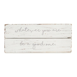 Be A Good One Plaque from your Sebring, Florida florist